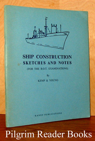 Image for Ship Construction Sketches and Notes (for the B.O.T. Examinations)
