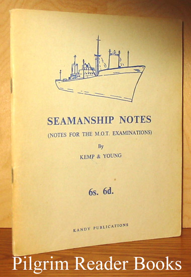 Image for Seamanship Notes (for the M.O.T. Examinations)