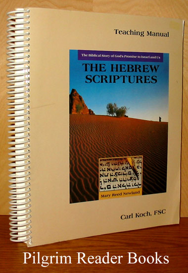 Image for Teaching Manual for The Hebrew Scriptures, The Biblical Story of God's Promise to Israel and Us