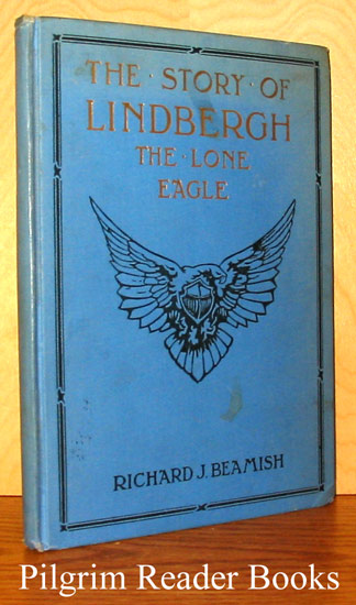 Image for The Story of Lindbergh: The Lone Eagle (Salesman's or Publisher's Dummy)