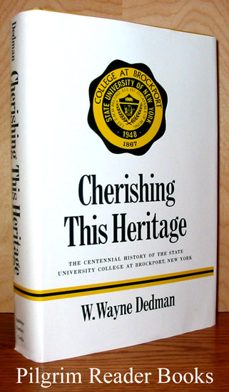 Image for Cherishing This Heritage, The Centennial History of the State University College at Brockport, New York