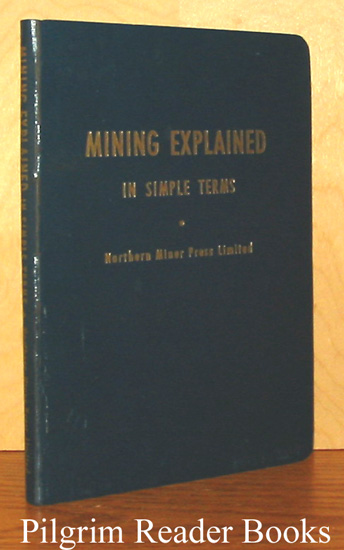 Mining Explained in Simple Terms.