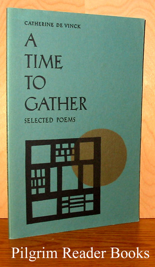 Image for A Time To Gather: Selected Poems.