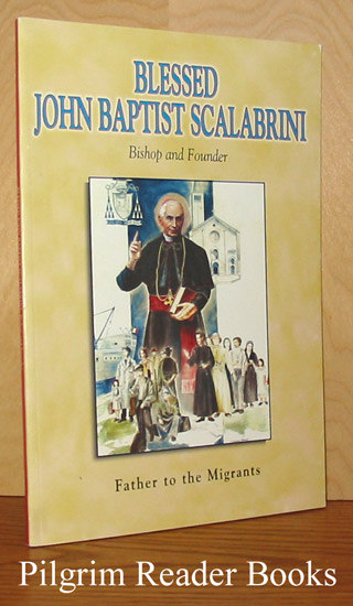 Image for Blessed John Baptist Scalabrini, Bishop and Founder (1839-1905), Father to the Migrants