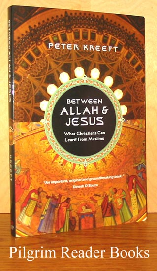 Image for Between Allah & Jesus: What Christians Can Learn from Muslims.