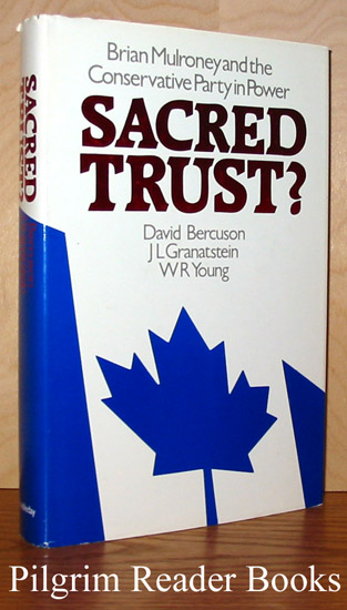 Image for Sacred Trust? Brian Mulroney and the Conservative Party in Power.