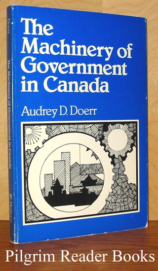 Image for The Machinery of Government in Canada