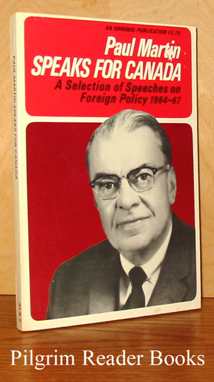 Image for Paul Martin Speaks for Canada: A Selection of Speeches on Foreign Policy 1964-67.