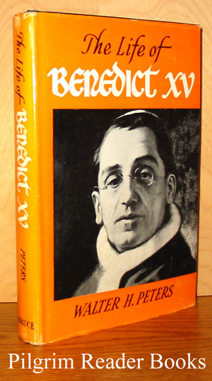 Image for The Life of Benedict XV.