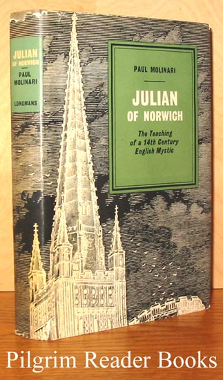 Image for Julian of Norwich: The Teaching of a 14th Century English Mystic.