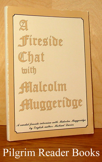 Image for A Fireside Chat with Malcolm Muggeridge