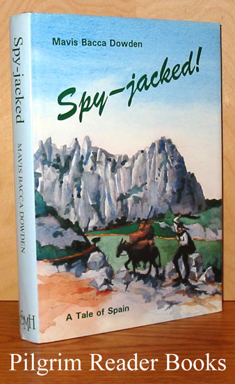 Image for Spy-Jacked! A Tale of Spain.