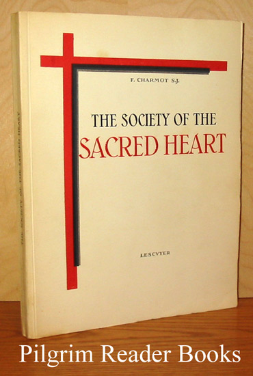 Image for The Society of the Sacred Heart.