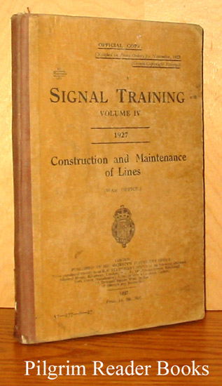 Image for Signal Training, Volume IV: Construction and Maintenance of Lines.