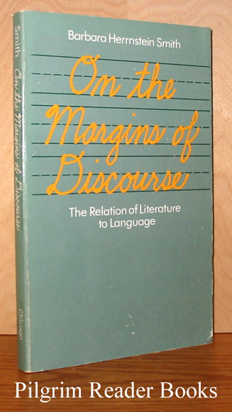 Image for On the Margins of Discourse: The Relation of Literature to Language.