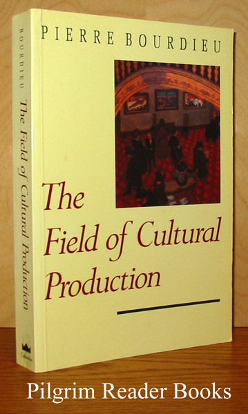 Image for The Field of Cultural Production, Essays on Art and Literature.