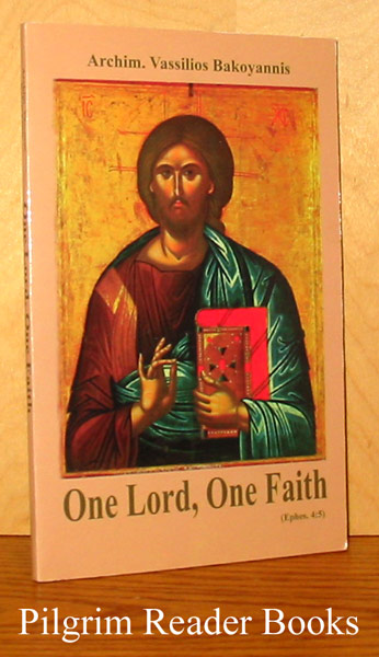 Image for One Lord, One Faith: An Introduction to Comparative Christian Doctrine.