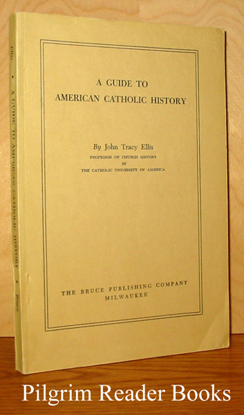 Image for A Guide to American Catholic History.
