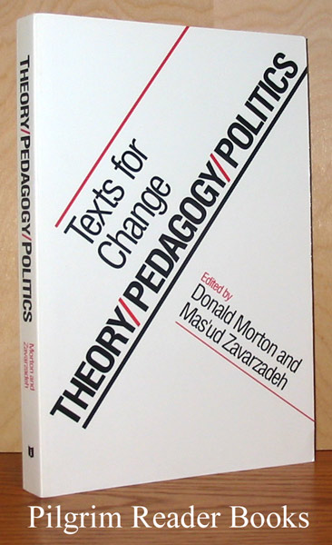 Image for Theory / Pedagogy / Politics: Texts for Change.