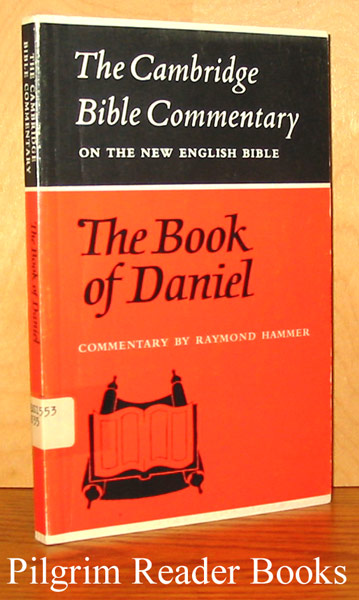Image for The Book of Daniel: The Cambridge Bible Commentary on the New English Bible.