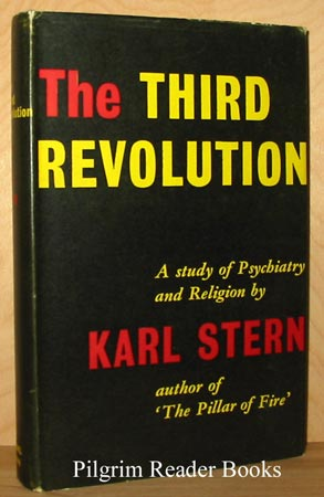 Image for The Third Revolution: A Study of Psychiatry & Religion.