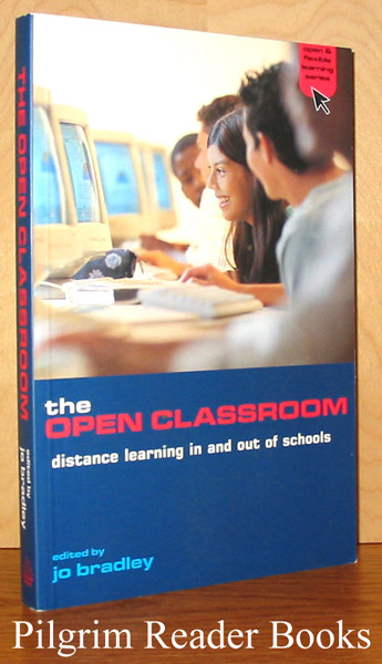 Image for The Open Classroom, Distance Learning In and Out of Schools