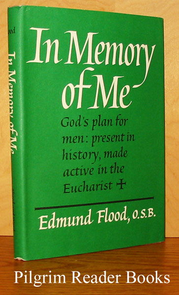 Image for In Memory of Me: God's Plan for Men, Present in History, Made Active in the Eucharist.