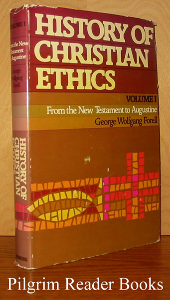 Image for History of Christian Ethics: Volume I, From the New Testament to Augustine.