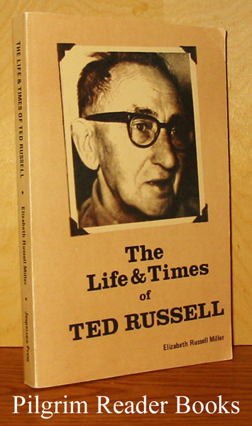 Image for The Life and Times of Ted Russell