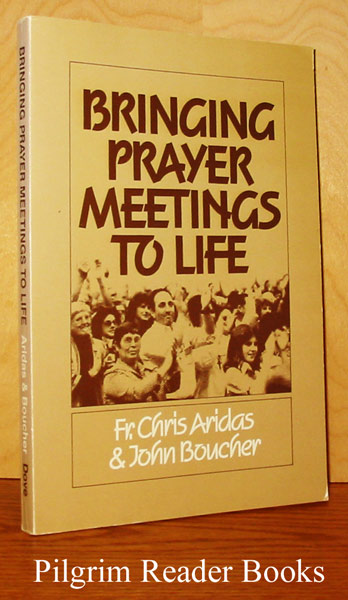 Image for Bringing Prayer Meetings to Life.