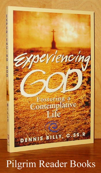 Image for Experiencing God: Fostering a Contemplative Life.