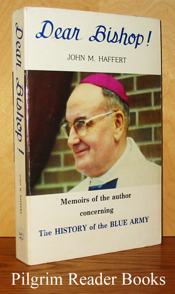Image for Dear Bishop: Memoirs of the Author Concerning the History of the Blue Army.