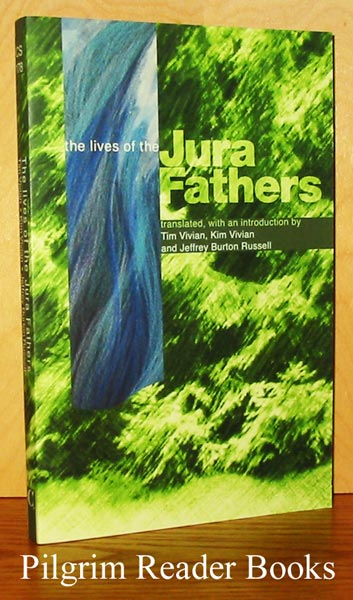 Image for The Life (Lives) of the Jura Fathers: The Life and Rule of the Holy Fathers Romanus, Lupicinus, and Eugendus, Abbots of the Monasteries in the Jura Mountains.