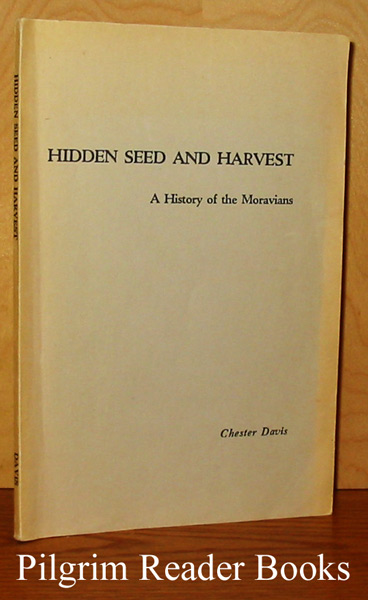 Image for Hidden Seed and Harvest: A History of the Moravians.