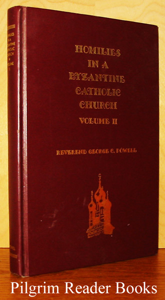 Image for Homilies in a Byzantine Catholic Church. Volume II only.