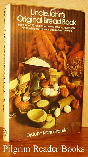 Image for Uncle John's Original Bread Book, Recipes for Breads, Biscuits, Griddle Cakes, Rolls, Crackers, Etc.