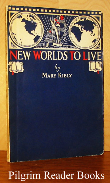 Image for New Worlds to Live: A Catalog of Books for Catholic Boys and Girls.