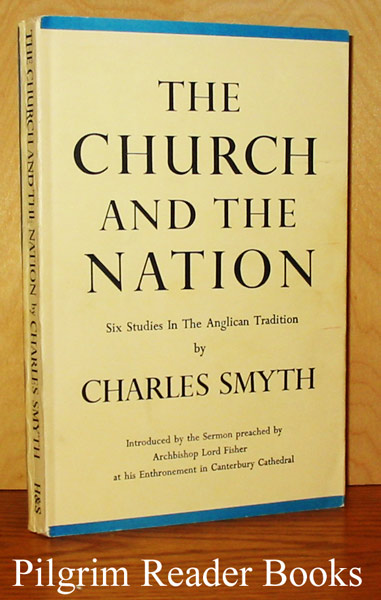 Image for The Church and the Nation: Six Studies in the Anglican Tradition.