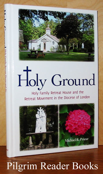 Image for Holy Ground, Holy Family Retreat House and the Retreat Movement in the Diocese of London