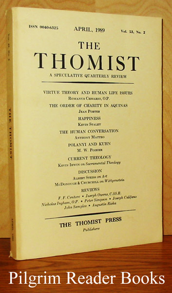 Image for The Thomist: A Speculative Quarterly Review. Volume 53, Number 2, April 1989.