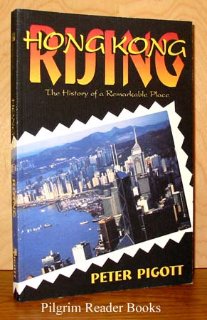 Image for Hong Kong Rising: The History of a Remarkable Place.