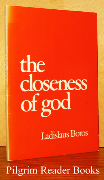 Image for The Closeness of God.