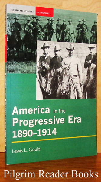 Image for America in the Progressive Era; 1890-1914.