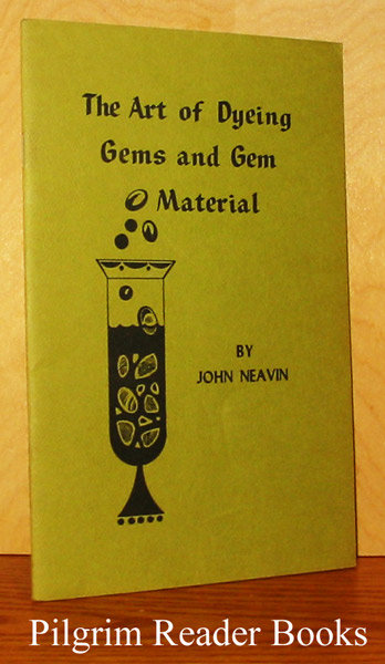 Image for The Art of Dyeing Gems and Gem Material