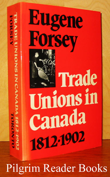 Image for Trade Unions in Canada, 1812-1902