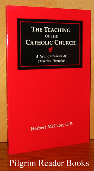 Image for The Teaching of the Catholic Church: A New Catechism of Christian Doctrine.