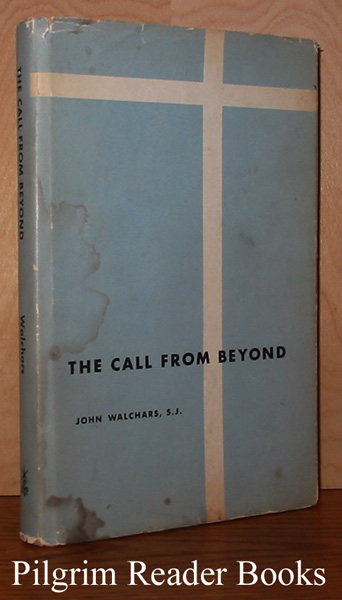 Image for The Call From Beyond: Thoughts for a Retreat.