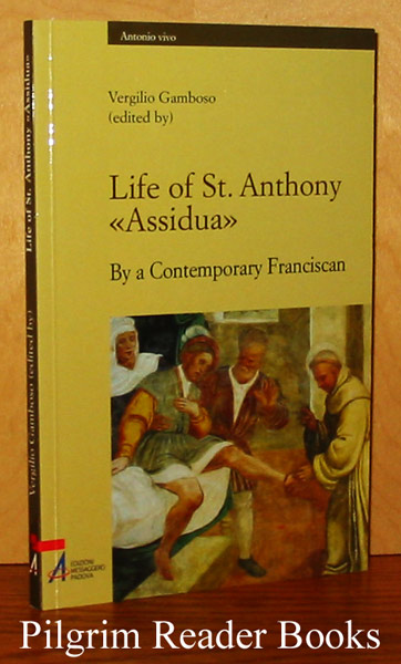 Image for Life of St. Anthony; Assidua. (by a contemporary Franciscan).