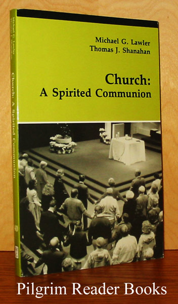 Image for Church: A Spirited Communion.