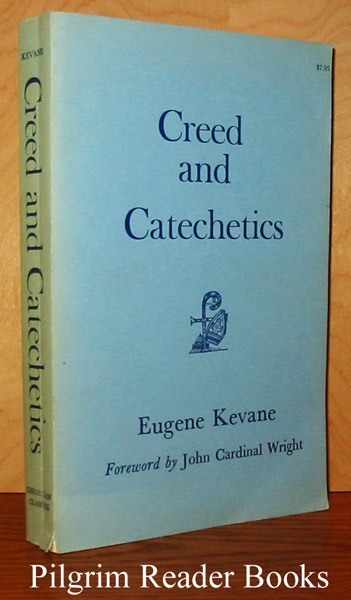 Image for Creed and Catechetics: A Catechetical Commentary on the Creed of the People of God.